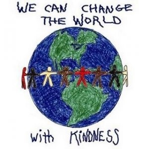 change the world with kindness